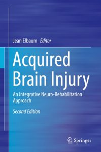 9783030166120 199x300 - Acquired Brain Injury: An Integrative Neuro-Rehabilitation Approach [2nd Edition]